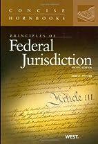 Principles of Federal Jurisdiction, 2d…