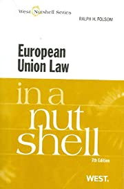 European Union Law in a Nutshell, 7th (In a…
