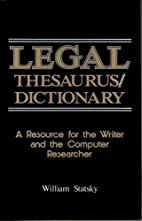Legal Thesaurus/Legal Dictionary: A Resource…