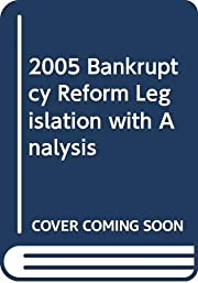 2005 bankruptcy reform legislation with…