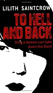To Hell and Back (Dante Valentine, Book 5)…