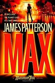 Max (Maximum Ride, Book 5) por James…