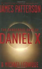 The Dangerous Days of Daniel X por James…