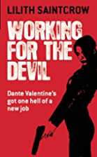 Working for the Devil (Dante Valentine, Book…