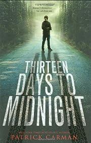 Thirteen Days to Midnight de Patrick Carman