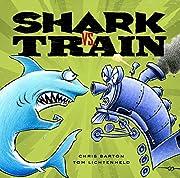 Shark vs. Train de Chris Barton