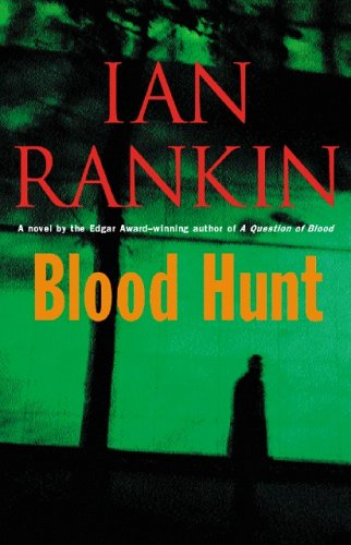 Blood Hunt - Ian Rankin: