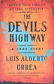 The Devil's Highway: A True Story av Luis…