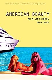 American Beauty (A-List, Book 7) av Zoey…