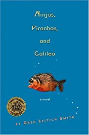Ninjas, Piranhas, and Galileo – tekijä:…