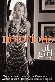 Notorious: An It Girl Novel af Cecily von…