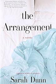 The Arrangement: A Novel de Sarah Dunn