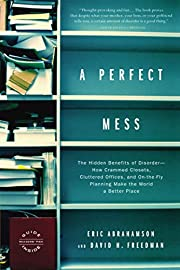 A Perfect Mess: The Hidden Benefits of…