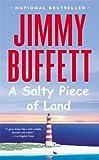 A Salty Piece of Land (2004) (Book) written by Jimmy Buffett