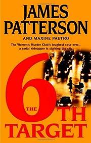 The 6th Target: The Women's Murder Club de…
