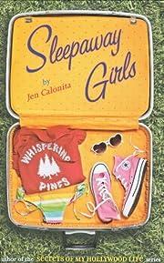 Sleepaway Girls af Jen Calonita