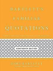 Bartlett's Familiar Quotations par Geoffrey…