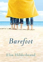 Barefoot: A Novel de Elin Hilderbrand