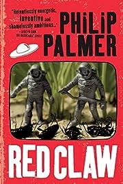 Red Claw de Philip Palmer