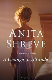 A Change in Altitude: A Novel par Anita…