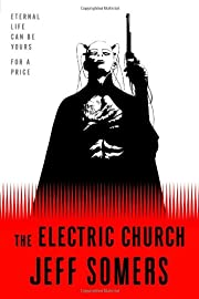 The Electric Church de Jeff Somers