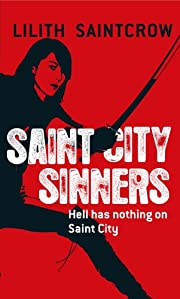 Saint City Sinners (Dante Valentine, Book 4)…