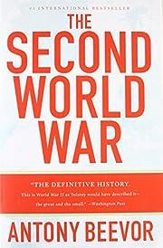 The Second World War de Antony Beevor