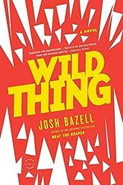 Wild Thing: A Novel (A Dr. Pietro Brnwa…