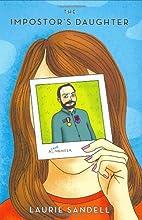 The Impostor's Daughter: A True Memoir…