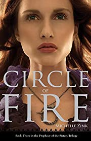 Circle of Fire (Prophecy of the Sisters…