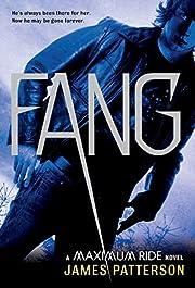 Fang: A Maximum Ride Novel (Book 6) (Maximum…