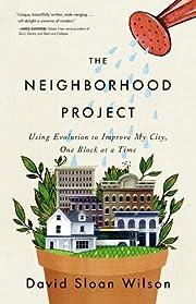 The Neighborhood Project: Using Evolution to…