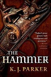 The Hammer av K. J. Parker