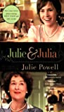 Julie & Julia: My Year of Cooking Dangerously (Book) written by Julie Powell
