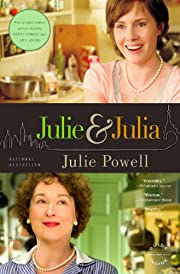 Julie and Julia: My Year of Cooking…