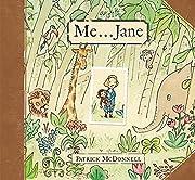 Me . . . Jane av Patrick McDonnell
