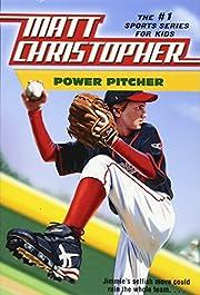 Power Pitcher (Matt Christopher) –…