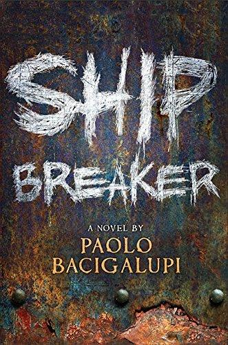 Ship Breaker by Bacigalupi