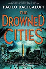 The Drowned Cities (Ship Breaker) por Paolo…