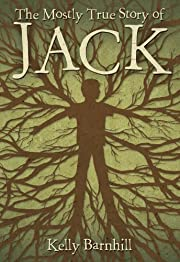 The Mostly True Story of Jack de Kelly…