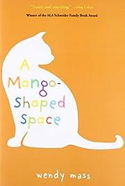 A Mango-Shaped Space de Wendy Mass