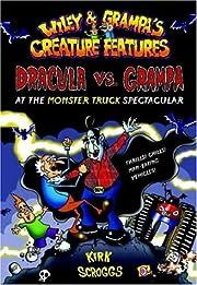 Dracula vs. Grampa at the Monster Truck…