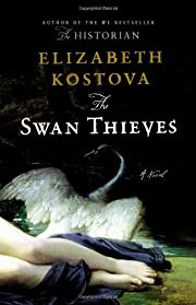 The Swan Thieves: A Novel por Elizabeth…