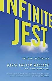Infinite Jest af David Foster Wallace