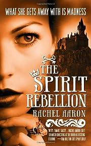 The Spirit Rebellion (Eli Monpress Book 2)…