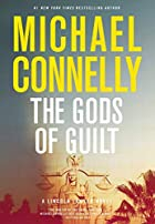 The Gods of Guilt (Lincoln Lawyer) by…