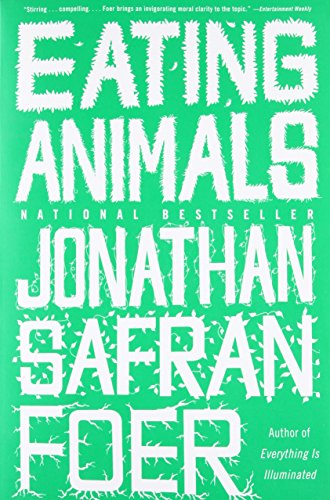 Eating Animals, by Foer, J.