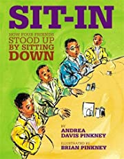 Sit-In: How Four Friends Stood Up by Sitting…