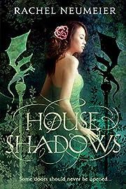 House of Shadows de Rachel Neumeier