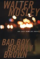 Bad Boy Brawly Brown by Walter Mosley